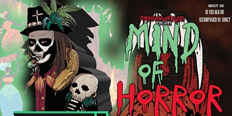 MIND OF HORROR tickets