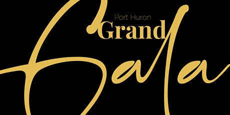 Port Huron Grand Gala tickets