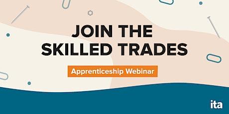Join the Skilled Trades: Apprenticeship Webinar (October) tickets