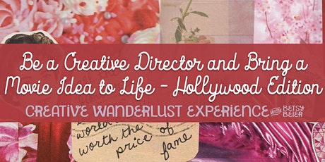 Be a Creative Director Bring a Movie Idea to Life - Hollywood Edition tickets
