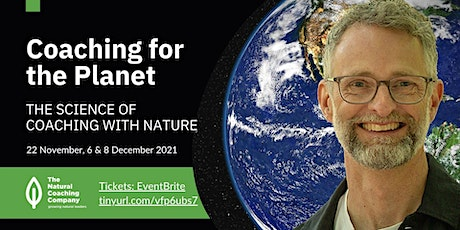 COACHING FOR THE PLANET - The science of coaching with nature tickets