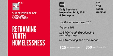 Our Friends Place Inaugural Conference: Reframing Youth Homelessness tickets