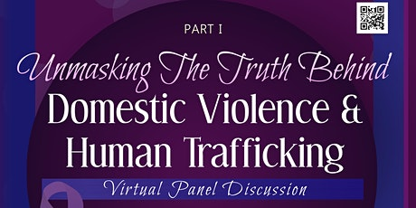 P1: Unmasking The Truth Behind Domestic Violence & Human Trafficking tickets