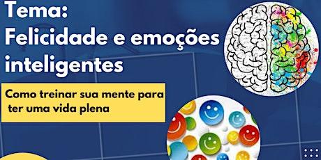 Felicidade e Emoções Inteligentes - Palestra Presencial Gratuita - Blumenau ingressos