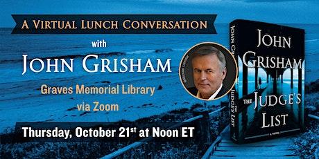 A Virtual Lunch Conversation with John Grisham tickets