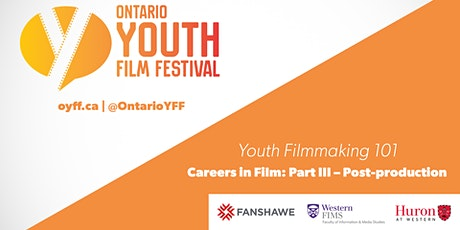 2021-22 Youth Filmmaking 101: Careers in Film - Post-Production tickets