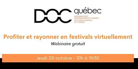 Webinaire - Profiter et rayonner en festivals virtuellement billets
