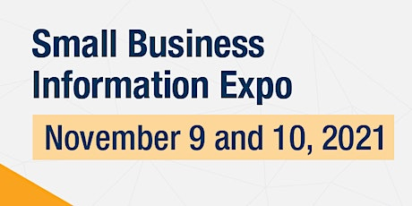 The Small Business Information Expo is here. Register now! tickets
