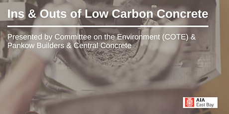 Ins & Outs of Low Carbon Concrete tickets