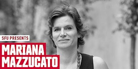 SFU Presents: Mariana Mazzucato tickets