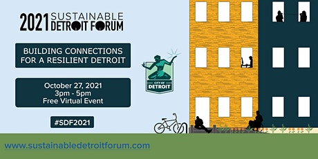 2021 Sustainable Detroit Forum tickets