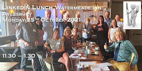 LinkedIn lunch - Second Sitting - 25th October 2021 ►11.30 -1.45 tickets