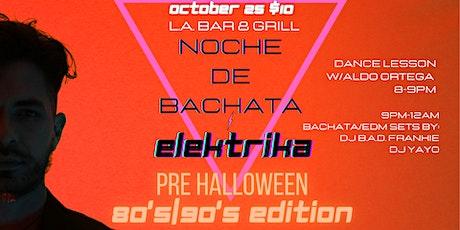 80's/90's Bachata/Elektrika Night tickets