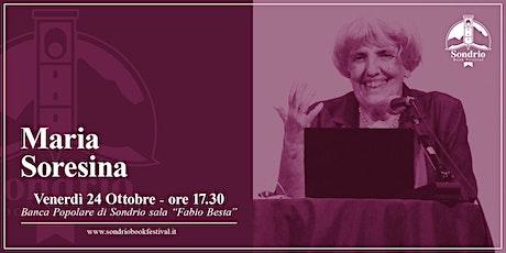 MARIA SORESINA, Le segrete cose - Sondrio Book Festival Tickets