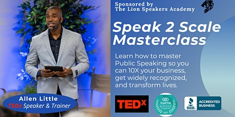Speak to Scale: Learn how Public Speaking can 10X your business growth tickets