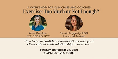 Exercise:  Too Much or Not Enough? tickets