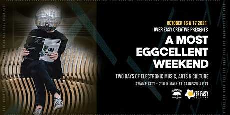 A Most Eggcellent Weekend - Oct 16 & 17 2021 tickets