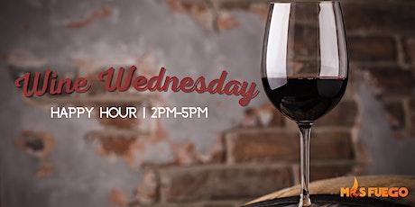 Wine Wednesday Mas Fuego Restaurant, Fremont | Happy Hour 2pm-5pm tickets