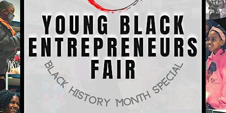 YOUNG BLACK ENTREPRENEURS FAIR tickets