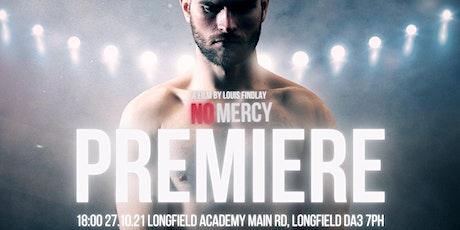 No Mercy Premiere tickets