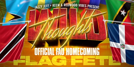 WILD THOUGHTS: OFFICIAL FAU HOMECOMING FLAG FETE! tickets