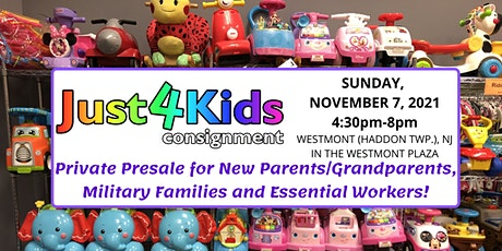 Just4Kids' Presale for New Parents/Grandparents, Heroes,& Military Families tickets