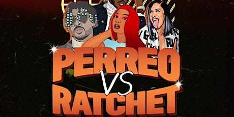 Perreo vs Ratchet tickets