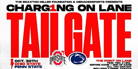 CHARG1NG on Lane - PENN STATE Menace2Sports tailgate with Braxton Miller tickets