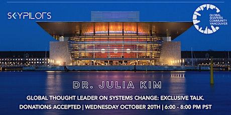SkyPilots x Global Shapers Community Vancouver Presents: Dr. Julia Kim tickets