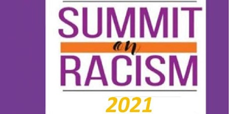 Society for History & Racial Equity Virtual 2021 Summit on Racism tickets