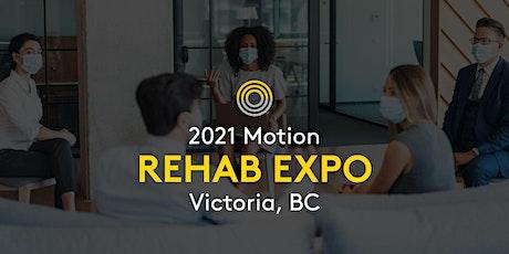 2021 Motion Rehab Expo - Victoria tickets