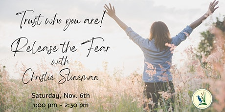 Trust who you are – Release the Fear tickets