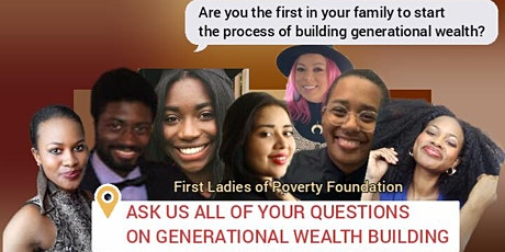 Are You the First In Your Family to Start Building Wealth?   #AskFLP tickets