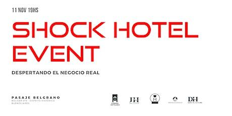 Shock Hotel Event entradas