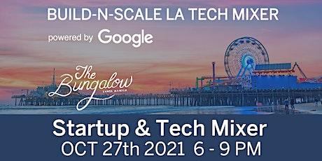 Build-N-Scale LA Startup & Tech Mixer OCT 2021 tickets
