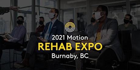 2021 Motion Rehab Expo - Burnaby tickets