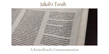 Jakob's Torah: A Kristallnacht Commemoration tickets