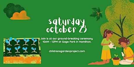 The Children's Garden Project - Hamilton Groundbreaking Event tickets
