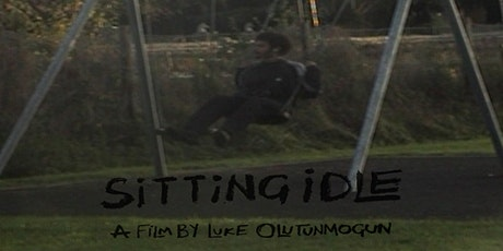 Sitting Idle (2021) Preview Screening tickets