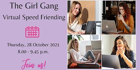 The Girl Gang - Virtual Speed Friending Tickets