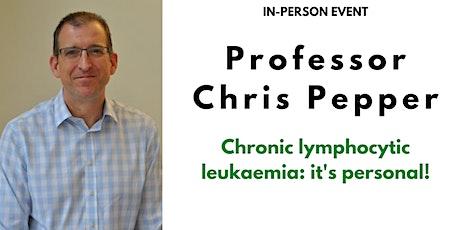 Chronic lymphocytic leukaemia: it's personal! tickets