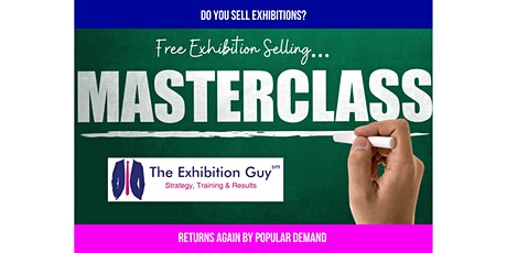 Free Exhibition Organisers Salespeople Training! tickets