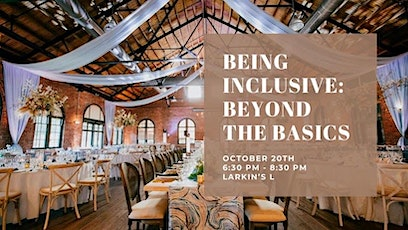 Being Inclusive: Beyond The Basics tickets