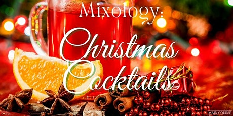 Mixology - Christmas Themed Cocktails tickets