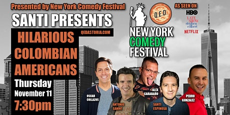 SANTI PRESENTS: HILARIOUS COLOMBIAN AMERICANS tickets