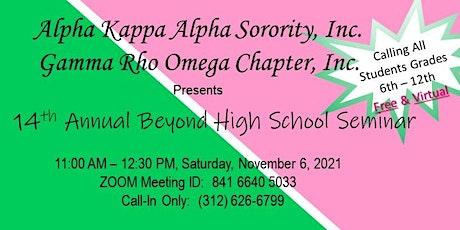 14th Annual Beyond High School Seminar tickets