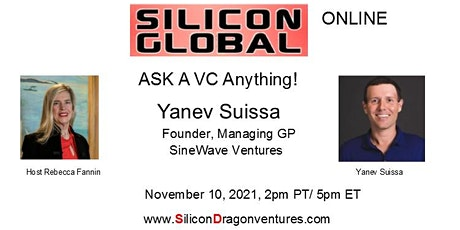 Silicon Global Online: Ask VC Yanev Suissa Anything! tickets