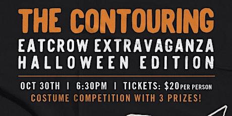The Contouring: EATCROW Extravaganza Halloween Edition tickets
