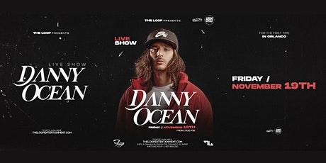 DANNY OCEAN EN CONCIERTO - THE LOOP ORLANDO entradas