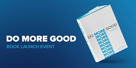 DO MORE GOOD - BOOK LAUNCH EVENT tickets